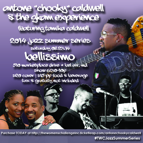 "Antoné ""Chooky"" Caldwell & The GKAM Experience"