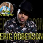ERIC ROBERSON feat. Brian Christopher