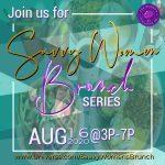 Saavy Women: Brunch Series 2020_August