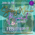 Saavy Women: Brunch Series 2020_February